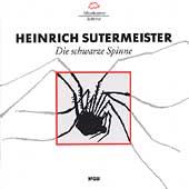 Heinrich Sutermeister: Die schwarze Spinne