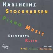 Stockhausen: Piano Music / Elisabeth Klein