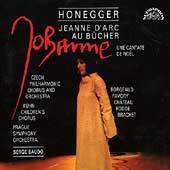 Honegger: Jeanne d'Arc au Bucher, Cantate de Noel / Baudo