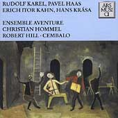 Karel, Haas, Kahn, Krasa / Hommel, Hill, Ensemble Aventure