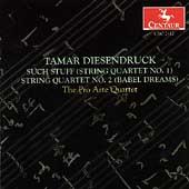 Diesendruck: String Quartets no 1 & 2 / Pro Arte Quartet