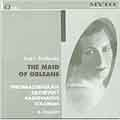Tchaikovsky: The Maid of Orleans / Preobrazhenskaya, et al