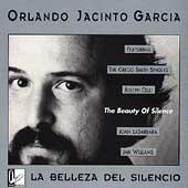 La Belleza Del Silencio - Orlando Jacinto Garcia