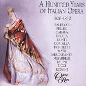 100 Years of Italian Opera 1820-1830