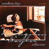 Carolina Day: The Livingston Taylor Collection (1970-1980)