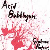 Acid Bubblegum<限定盤>