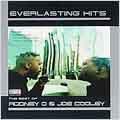 Everlasting Hits: Best Of Rodney O & Joe Cooley