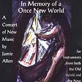 In Memory of a Once New World - Music by Jamie Allen