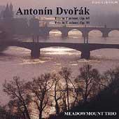 Dvorak: Piano Trios / Meadowmount Trio
