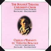 Bolshoi Theatre Children's Choir - Kastalsky, Rachmaninov