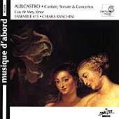 Albicastro: Cantate, Sonate & Concertos / Banchini, et al