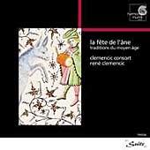 SUITE La Fete de L'ane - Medieval Traditions / Clemencic