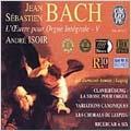 J.S.Bach: L'Oeuvre pour Orgue Integrale Vol 5 / Andre Isoir