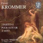 Krommer: 3 Partitas pour octuor a vent / Ensemble Philidor