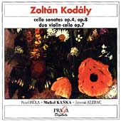 Kodaly: Cello Sonata, Duo for Violin & Cello / Kanka, etc