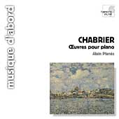 Chabrier: Oeuvres pour Piano / Alain Planes