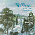 Penderecki: Chamber Works - Piano Sextet, String Trio, etc