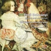 エルネー・ドホナーニ: 童謡の主題による変奏曲Op.25、チェロと管弦楽のためのコンツェルトシュテュック Op.12、ピアノ協奏曲第2番