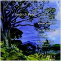 J.Feld :String Quartet No.4 J.61/Clarinet Quintet J.194/2 Compositions for Cello & Piano J.22/etc (5-9/2006) :Prazak Quartet/Jan Mach(cl)/etc
