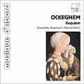 J.Ockeghem:Requiem :Marcel Peres(cond)/Ensemble Organum