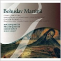 "Martinu :String Quartet No.7""Concerto da Camera""H.314/Sonata H.213/String Sextet H.224/etc"