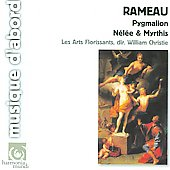 Rameau: Pygmalion, Nelee et Myrthis / William Christie(cond), Les Arts florissants, etc