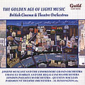 The Golden Age of Light Music British Cinema and Theatre Orchestras