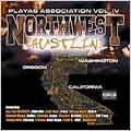 Playas Association V.4: Northwest Hustlin' [PA]