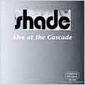 Live At The Cascade