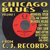 Chicago Blues From C.J. Records Vol. 1