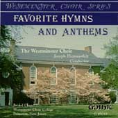 Westminster Choir Series - Favorite Hymns and Anthems