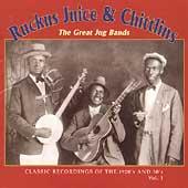 Ruckus Juice &Chitlins, Vol. 1 : The Great Jug Bands[YAZ20322]