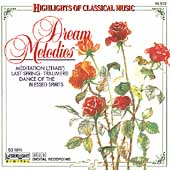 Highlights of Classical Music- Dream Melodies