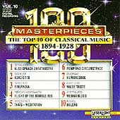 100 Masterpieces Vol 10- Top 10 of Classical Music 1894-1928