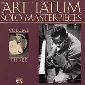 Art Tatum/Art Tatum Solo Masterpieces Vol.3[2405434]