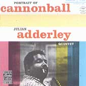 Cannonball Adderley Quintet/Portrait Of Cannonball[361]