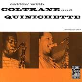 John Coltrane/Paul Quinichette/Cattin' With Coltrane &Quinichette[460]