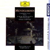 Mendelssohn: Symphony No. 4 etc / Bernstein, Kubelik et al
