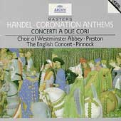 トレヴァー・ピノック/Handel: Coronation Anthems No.1-No.4, Concerto a Due Cori No.2, No.3 (1981, 1984) / Simon Preston(cond), English Concert, Choir of Westminster Abbey, etc[4472802]