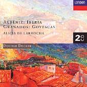 アリシア・デ・ラローチャ/Albeniz: Iberia;  Granados: Goyescas / Alicia de Larrocha[4481912]