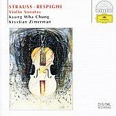 チョン・キョンファ/R.Strauss: Violin Sonata Op.18; Respighi: Violin Sonatas in B Minor / Kyung-Wha Chung(vn), Krystian Zimerman(p)[4579072]