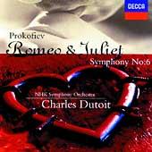 Prokofiev: Romeo & Juliet, Symphony no 6 / Dutoit, NHK SO