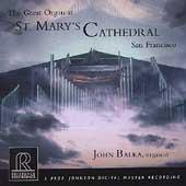 The Great Organ at St. Mary's Cathedral / John Balka[REF98]