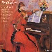 For Children - Bach, Daquin, Mozart, et al / Livia Rev