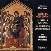 Machaut: Messe de Notre Dame, etc / Hilliard Ensemble