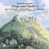 Mendelssohn: Songs and Duets Vol 3 / Daneman, Loges, et al[CDA67388]