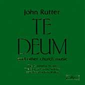 Rutter: Te Deum and other church music / Rutter, Cambridge