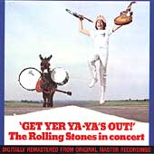 Get Yer Ya-Ya's Out!: The Rolling Stones In Concert