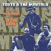 Toots & The Maytals/Funky Kingston/In The Dark[077076]