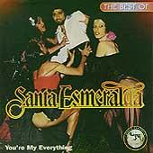 The Best Of Santa Esmeralda: You're My Everything